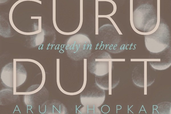 Guru Dutt: A Tragedy in Three Acts