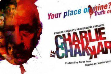 Charlie Kay Chakkar Mein_Manish Srivastav_Naseruddin Shah_Poster