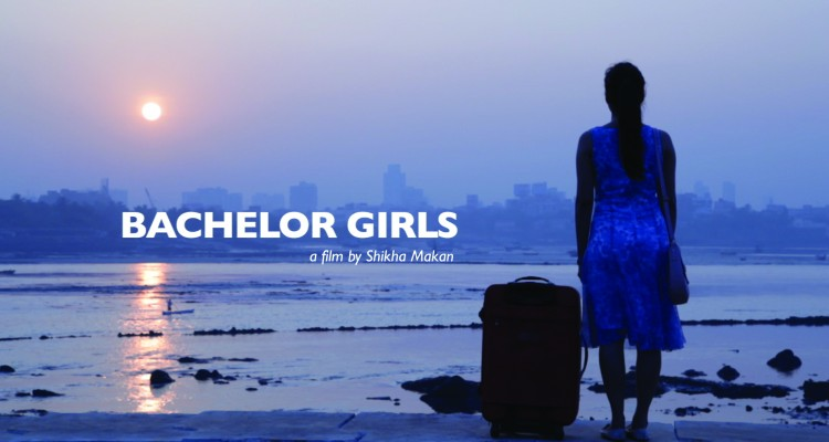 Bachelor Girl-Documentary-Shikha Makan-Full- Interview-Trailer- Review-Bollywoodirect