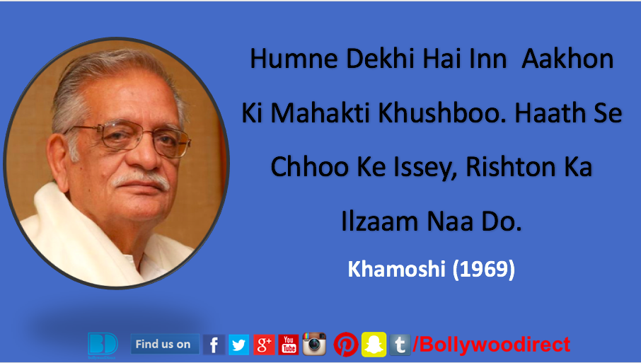 Soulful Lyrics-Gulzar-Lines-Poetry-Quotes-Famous Songs-Bollywoodirect