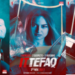 Ittefaq- First Look