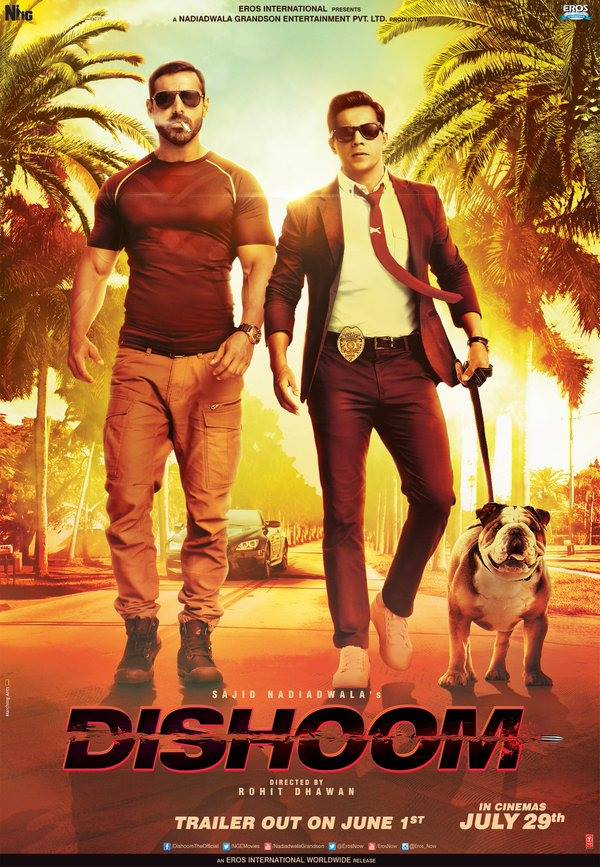 Dishoom_John Abraham_Varun Dhawan_Jacqueline Fernandez_Saqib Saleem_official teaser_postermumbai police_rohit dhawan
