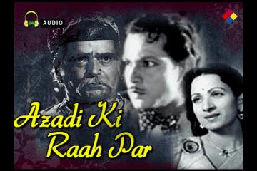 Badal Rahi Hai Zindagi- Azadi Ki Raah Par-1948- B S Nanaji-G.D.KAPOOR-SAHIR LUDHIANVI-bahadur sohrab nanji-Video Song-Bollywoodirect