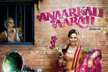 Anaarkali of Aarah-Avinash Das-Swara Bhaskar-Sandiip Kapur-First Look-Full-songs-Movie-Trailer- Review-Release Date-Bollywoodirect